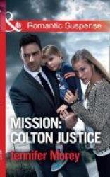 Mission: Colton Justice Paperback