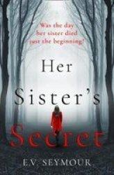 Her Sister& 39 S Secret Paperback