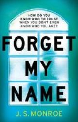 Forget My Name Hardcover