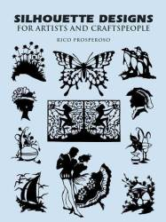 Silhouette Designs For Artists And Craftspeople paperback