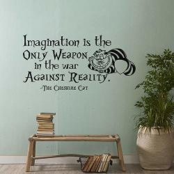 Byron Hoyle Alice In Wonderland Wall Decal Quote Imagination Is The Only Weapon In The War Against Reality- Cheshire Cat Wall Decal Sayings Decor 69