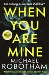 When You Are Mine Paperback