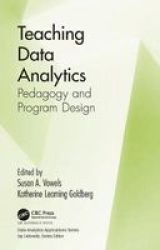 Teaching Data Analytics - Pedagogy And Program Design Hardcover