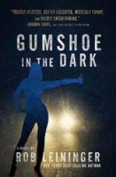 Gumshoe In The Dark Hardcover