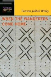 When The Wanderers Come Home Paperback