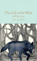 The Call Of The Wild & White Fang Hardcover New Edition