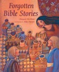 Forgotten Bible Stories - Margaret Mcallister Hardcover