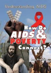 How Do Aids & Poverty Connect?