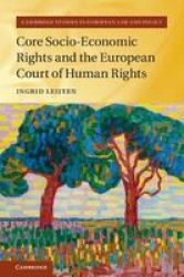 Core Socio-economic Rights And The European Court Of Human Rights Hardcover
