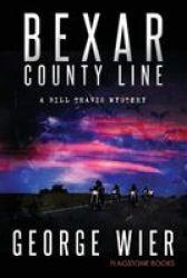 Bexar County Line Paperback