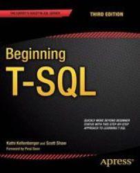 Beginning T-sql Paperback 3RD Ed.