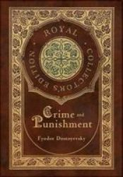 Crime And Punishment Royal Collector& 39 S Edition Case Laminate Hardcover With Jacket Hardcover