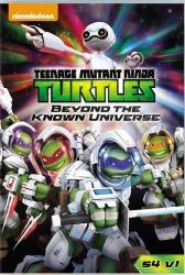 Teenage Mutant Ninja Turtles: Beyond The Known Universe Dvd