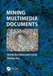 Mining Multimedia Documents Hardcover