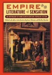 Empire And The Literature Of Sensation - An Anthology Of Nineteenth-century Popular Fiction Paperback