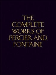 The Complete Works Of Percier And Fontaine Hardcover