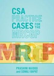 Csa Practice Cases For The Mrcgp Paperback