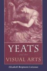 Yeats and the Visual Arts
