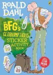 The Bfg's Gloriumptious Sticker Activity Book