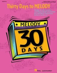 Hal Leonard Publishing Corporation Thirty Days To Melody: Ready-to-use Lessons And Reproducible Activities Expressive Art Choral