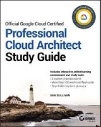 Google Professional Cloud Architect Study Guide Paperback