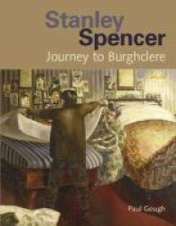 Stanley Spencer - Journey To Burghclere Hardcover