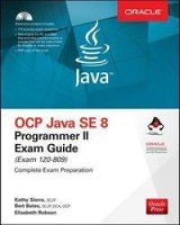 Ocp Java Se 8 Programmer II Exam Guide Exam 1Z0-809 Set Mixed Media Product 7TH Ed.