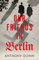 Our Friends In Berlin Hardcover