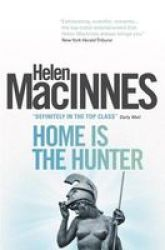 Home Is The Hunter Paperback