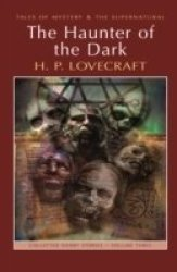 The Haunter Of The Dark - Collected Short Stories Volume Three Paperback