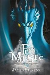 Fern Majestic And The Fall Of A Dragon Hardcover