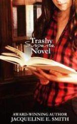 Trashy Suspense Novel Paperback
