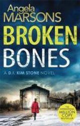 Broken Bones - A Gripping Serial Killer Thriller Paperback