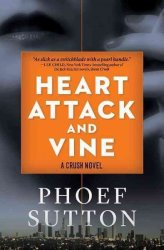 Heart Attack And Vine Hardcover