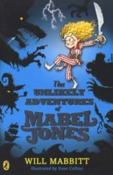The Unlikely Adventures Of Mabel Jones - Tom Fletcher Book Club Title 2018