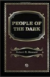 People Of The Dark Annotated Paperback
