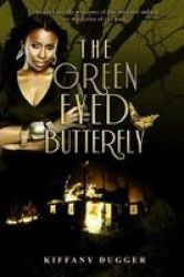 The Green Eyed Butterfly Paperback