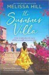 The Summer Villa Paperback Original Ed.