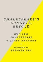 Shakespeare& 39 S Sonnets Retold - Classic Love Poems With A Modern Twist Hardcover
