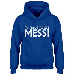 Indica Plateau Kids Hoodie Its About To Get Messi XL Royal Blue Hoodie