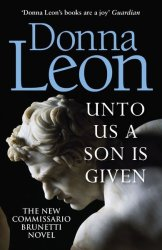 Unto Us A Son Is Given - Donna Leon Paperback