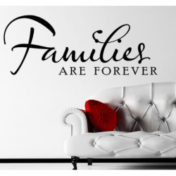 Families Are Forever - Medium 65CM X48CM