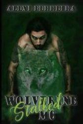 Stalked - Wolverine Mc Book 3 Paperback