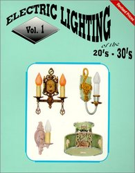 Electric Lighting of the '20s & '30s