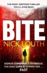 Bite - The Most Gripping Thriller You Will Ever Read Paperback