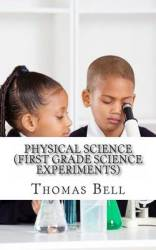 Physical Science First Grade Science Experiments