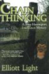 Chain Thinking - A Shep Harrington Smalltown Mystery Hardcover, 1st ed