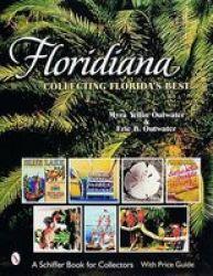 Floridiana: Collecting Floridas Best Paperback