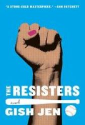 The Resisters Hardcover