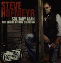 Hofmeyr Steve - Solitary Man - The Songs Of Neil Diamond Cd